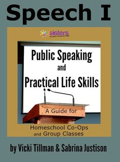 Step-by-step instructions for groups and individuals, lots of fun and inspiration in this ease-into-it Speech course: Public Speaking and Practical Life Skills from 7 Sisters Homeschool
