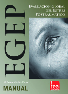 Premio TEA en 2011. El EGEP evalúa la sintomatología y diagnóstico del trastorno por estrés postraumático (TEPT) en víctimas adultas de distintos acontecimientos traumáticos.