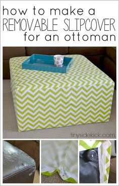DIY Slip Covered Ottoman- This ottoman is perfect for a kid's space because the slipcover can be easily removed and washed! How-to at TinySidekick.com