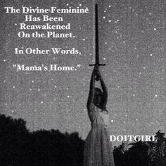 "The divine feminine: aka, ""Mama's Home."" (Great one, Deva! You're on a roll...)"