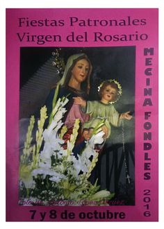 Mecina Fondales (Fiestas en honor a la Virgen del Rosario, 2016) | Publicaciones I Love Alpujarra