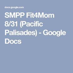 SMPP Fit4Mom 8/31 (Pacific Palisades) - Google Docs