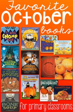 Favorite October Books.-A couple years ago I went on a hunt for the perfect picture books for October. You know, those books about fall, pumpkins, and monsters. I had specific criteria. 1. They must be engaging. 2. They must have good pictures. 3. They must be well received by my students...