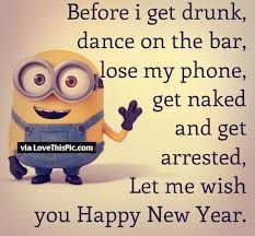 My Bio New Year Quotes Funny Hilarious New Year Wishes Funny Happy New Year Quotes Funny