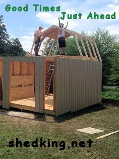 Shed building made fun!