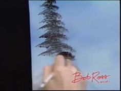 Bob Ross: Painting An Evergreen Tree I loved watching him and listening to him talk to the happy trees.