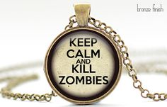 Keep Calm and Zombies Necklace Walking Dead Jewelry by FrenchHoney, $14.50