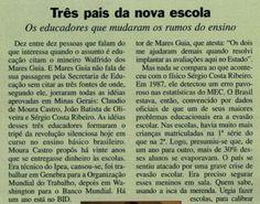 Reportagem da revista Veja aponta Mares Guia como o grande responsável pela melhoria da educação pública brasileira