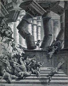 """Gustave Doré - """"La mort de Samson"""" (1866) - Illustration de la Bible, Ancien Testament, Livre des Juges 16:30."""
