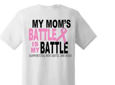 Personalized Breast Cancer Shirt My Mom's by CandyStoreRockGifts