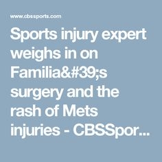 Sports injury expert weighs in on Familia's surgery and the rash of Mets injuries - CBSSports.com   https://www.yelp.com/biz/megan-physical-therapy-and-rehabilitation-center-philadelphia