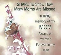 Pinned by sherry decker Mom And Dad Quotes, Always On My Mind, In Loving Memory, My Mom, My Heart, Mindfulness, Memories, Words, Mary