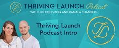 Thriving Launch Podcast Intro