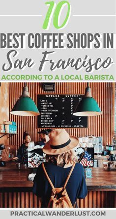 The 10 best specialty coffee roasters in San Francisco, according to a San Francisco local barista! Includes a FREE downloadable Google map. Coffee travel | cappuccino | coffee shops | Bay Area | Third wave coffee
