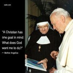 Mother Angelica and Pope John Paul II - keeping in mind that He is both all Knowing and all Loving - it is in Him alone that we can place our trust . and when we do through our thoughts, words, and actions, today's feast (All Saints') becomes our own Mother Angelica, Mother Mary, Mother Teresa, Catholic Saints, Roman Catholic, Juan Pablo Ll, Catholic Quotes, Catholic Prayers, Pope John Paul Ii