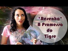 TRACINHAS: A Promessa do Tigre, por Lídia Rayanne