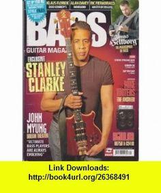 Bass Guitar Magazine UK (Issue #31 - July/August 2007) (Stanley Clarke + Dream Theaters John Myung + Mike Waters) Steve Harvey ,   ,  , ASIN: B003FJMWAE , tutorials , pdf , ebook , torrent , downloads , rapidshare , filesonic , hotfile , megaupload , fileserve