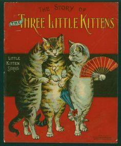 Story of the three little kittens | chromolithographed full-page illustrations by William Momberger