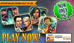 Attention Kindle fans!  Get four G5 games for as little as 99¢ each!  The best G5 games for Kindle go on SALE from July 18th through July 28th! Don't miss the chance to enjoy four amazing games for as little as 99¢ each. You'll keep yourself entertained for many, many hours, so don't wait to grab this sweet deal!  Learn more: http://www.g5e.com/sale