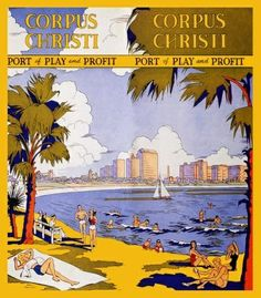 CHRISTI TEXAS BEACH SAILBOAT TRAVEL TOURISM LARGE VINTAGE POSTER ...