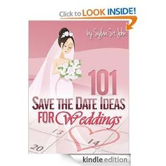 Save The Date Ideas: 101 Fun and Creative Save The Date Ideas For Weddings --- http://www.amazon.com/Save-The-Date-Ideas-ebook/dp/B006VFJV44/?tag=hotomamoonod8-20