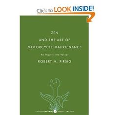 Zen And The Art Of Motorcycle Maintenance: An Inquiry into Values: Amazon.ca: Robert Pirsig: Books
