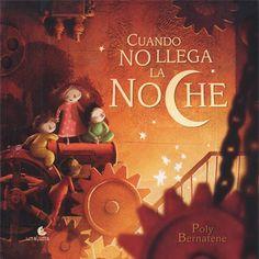 Cuando no llega la noche - Literatura infantil y juvenil - UNALUNA