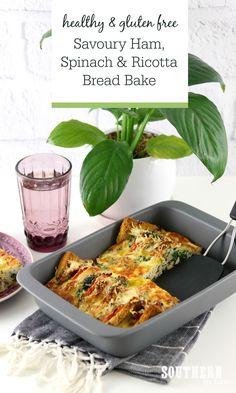 Recipe: Savoury Ham and Ricotta Bread Bake Healthy Holiday Recipes, Thanksgiving Recipes, Gluten Free Recipes, Vegan Recipes, Strata Recipes, Bread Baking, Ricotta, Healthy Eating, Clean Eating