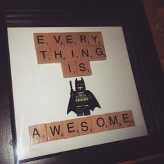 Everything Is Awesome Batman Lego Scrabble Frame