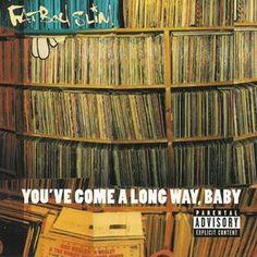 Fat Boy Slim - You've Come a Long Way Baby