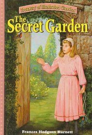 Burnett, The Secret Garden, school age, orphans, friends, plants