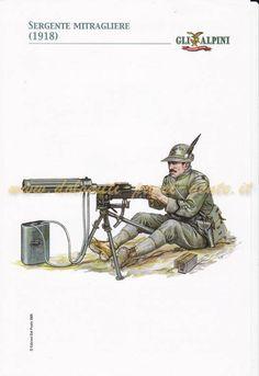 Sergente mitragliere degli Alpini, 1918 Image Mix, Italian Army, National History, Army Uniform, Military Diorama, Army & Navy, Soviet Union, Dieselpunk, World War Ii