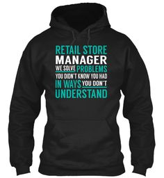 Retail Store Manager - Solve Problems