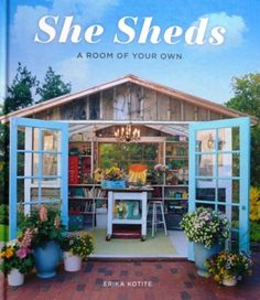 Erika Kotite's new book, She Sheds: A Room of Your Own, will help you imagine a beautiful retreat in your own backyard. The 23 featured sheds will inspire you to turn an ordinary shed into a small sanctuary.