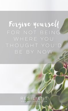 Sometimes when we're on a long journey toward one of our goals, we can feel discouraged that we haven't made as much progress as we wanted to. Here's how to forgive yourself for not being where you thought you'd be by now.