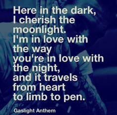 """Gaslight Anthem, """"Handwritten"""" ❤️ >> This song brings me to tears every single time I hear it, it is soooo romantic"""