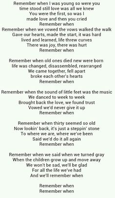Remember When. I just love this song, every lyric reminds me of Us!