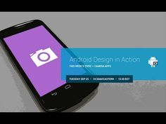 Android Design in Action: Camera Apps