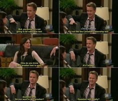 Oh Canada. How i met your mother #himym