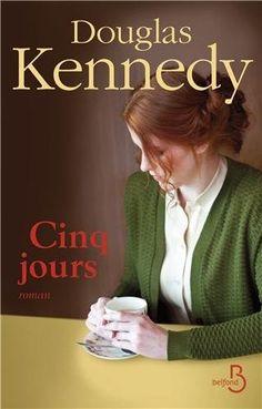 Cinq jours - Douglas Kennedy