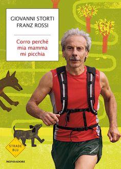 Giovanni Storti, Corro perché mia mamma mi picchia