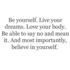 believe in yourself//