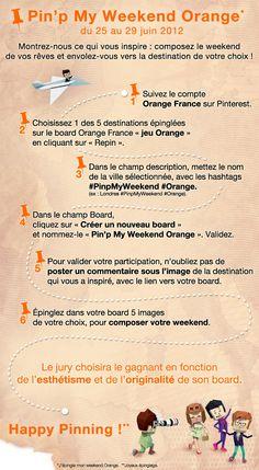 Montrez-nous ce qui vous inspire : composez le weekend de vos rêves et envolez-vous vers la destination de votre choix. Le règlement du jeu : http://orange-fb.publicis.typhon.net/pdf/Orange_Pinterest_Reglement_220612.pdf