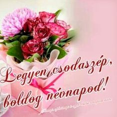 Birthday Wishes, Birthday Gifts, Happy Birthday, Good Morning Sun, Name Day, Holidays And Events, Beautiful Flowers, Diy And Crafts, Birthdays