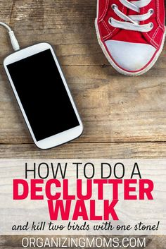How to do a declutter walk so you can declutter and exercise at the same time!