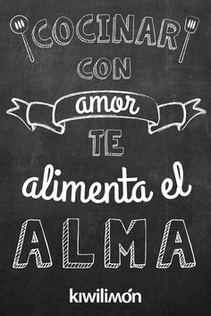 A veces, los sentimientos son difíciles de explicar, y qué sentimiento más fuerte que nuestro amor por la comida. Food Quotes, Chalkboard Art, Spanish Quotes, Spanish Art, Home Deco, Decoupage, Sweet Home, Inspirational Quotes, Positivity