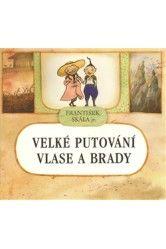 František Skála – Velké putování Vlase a Brady