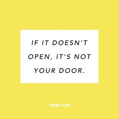 If it doesn& open, it& not your door. For more weekly podcast, motivat. Words Quotes, Wise Words, Life Quotes, Sayings, Wellness Quotes, Positive Inspiration, Positive Words, Amazing Quotes, Cool Words