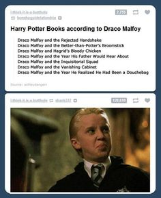 Harry Potter books according to Draco hahaha