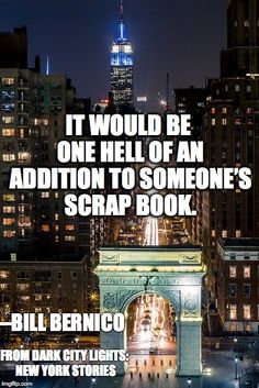 Read more in Dark City Lights: New York Stories, available April 2015 Dark City, City Lights, Broadway Shows, New York, Reading, Quotes, Books, Quotations, New York City